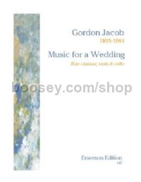 Music for a Wedding for flute, clarinet, viola, cello