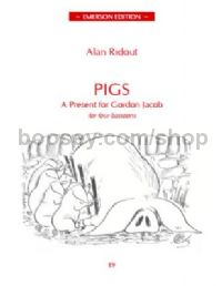 Pigs - A present for Gordon Jacob  for 4 bassoons