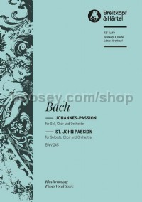St John Passion BWV245 (vocal score)