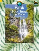 Welsh Folk Tunes for Piano (+ CD)