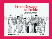 From Descant To Treble  (Part 1)