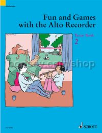 Fun and Games with the Alto Recorder - Tutor Book 2