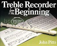 Treble Recorder From The Beginning Pupils Book