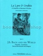 La Lyre d'Orphée Vol. 2: J.S. Bach and his World for harp