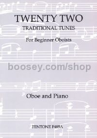 Twenty Two Traditional Tunes For Beginner Oboists