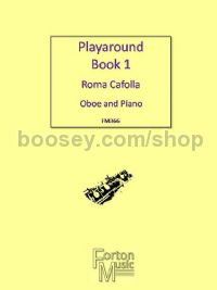 Playaround for Oboe, Book 1: Revised Edition 2017