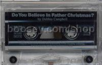 Do You Believe In Father Christmas Cassette