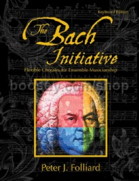 The Bach Initiative (Keyboard Part)