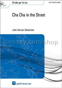 Cha Cha in the Street - Concert Band (Score & Parts)