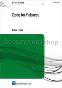 Song for Rebecca - Concert Band (Score & Parts)