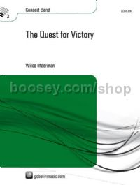 The Quest for Victory - Concert Band (Score & Parts)