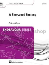 A Sherwood Fantasy - Concert Band (Score & Parts)