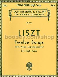 Twelve Songs (high voice) Schirmer's Library of Musical Classics