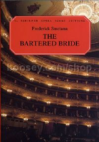 Bartered Bride Vocal Score P/b Ed2223 (Schirmer Opera Score Editions)