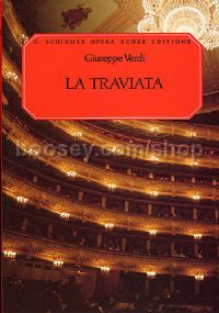 La Traviata Vocal Score It/Eng Paberback (Schirmer Opera Score Editions)