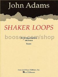 Shaker Loops for String Orchestral Score (1982 Revised)