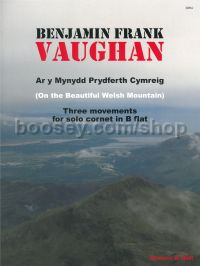Ar y Mynydd Prydferth Cymreig (On the Beautiful Welsh Mountain) for Cornet in Bb