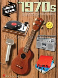 The Ukulele Decade Series: The 1970s
