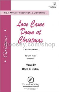Love Came Down at Christmas for SATB choir