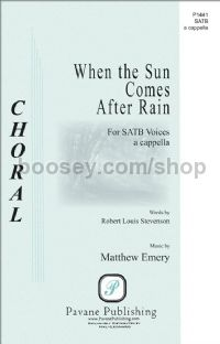 When the Sun Comes After Rain for SATB choir