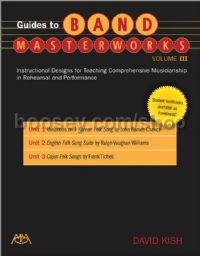 Guides to Band Masterworks, Vol. 3