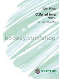 Collected Songs, Vol. 1 for medium voice & piano