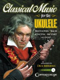 Classical Music for the Ukulele (+ CD)