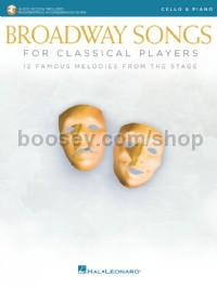 Broadway Songs for Classical Players - Cello & Piano  (Book & Online Audio)