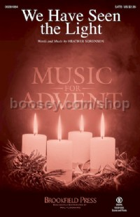 We Have Seen the Light (SATB)