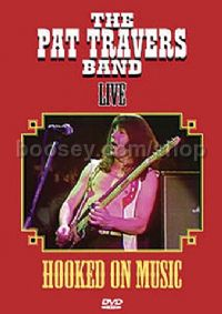Pat Travers Band Live - Hooked On Music (DVD)