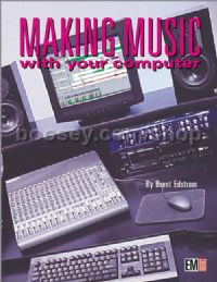 Making Music With Your Computer Edstrom 2nd Ed