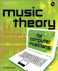 Music Theory For Computer Musicians (Book & CD)
