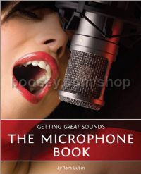 Microphone Book Getting Great Sounds