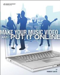 Make Your Music Video & Put It Online