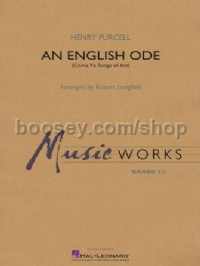 An English Ode (Come, Ye Sons of Art) (Concert Band Score & Parts)