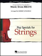Music from Brave (Hal Leonard Pop Specials for Strings) (score & parts)