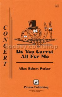 Do You Carrot All for Me? for 2-part choir