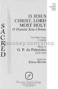 O Jesus Christ, Lord Most Holy for 2-part choir