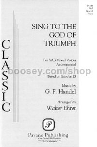 Sing to the God of Triumph for SAB choir