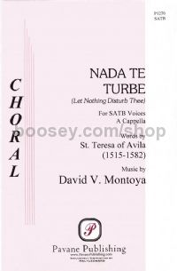 Nada Te Turbe - SATB choir