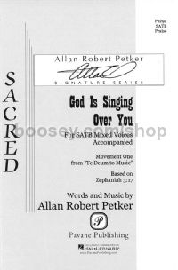 God Is Singing Over You for SATB choir