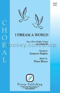 I Dream a World for 2-part choir