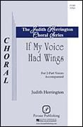 If My Voice Had Wings for 2-part choir