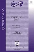 Trust in the Lord for SATB choir