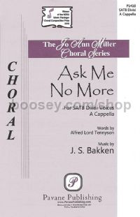 Ask Me No More for SSAATTBB choir a cappella