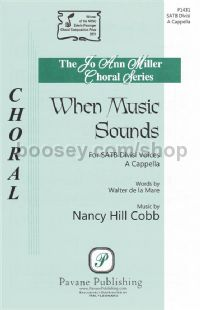When Music Sounds for SATB choir a cappella