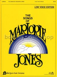 The Songs of Marjorie Jones for low voice & piano