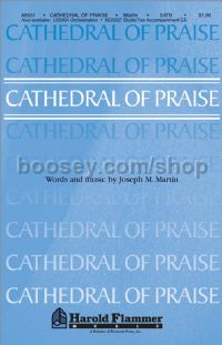 Cathedral of Praise for SATB choir