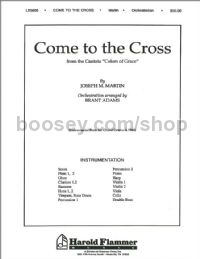 Come to the Cross (from Colors of Grace) - orchestra (score & parts)
