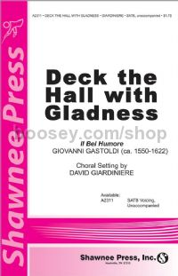 Deck the Hall with Gladness for SATB choir